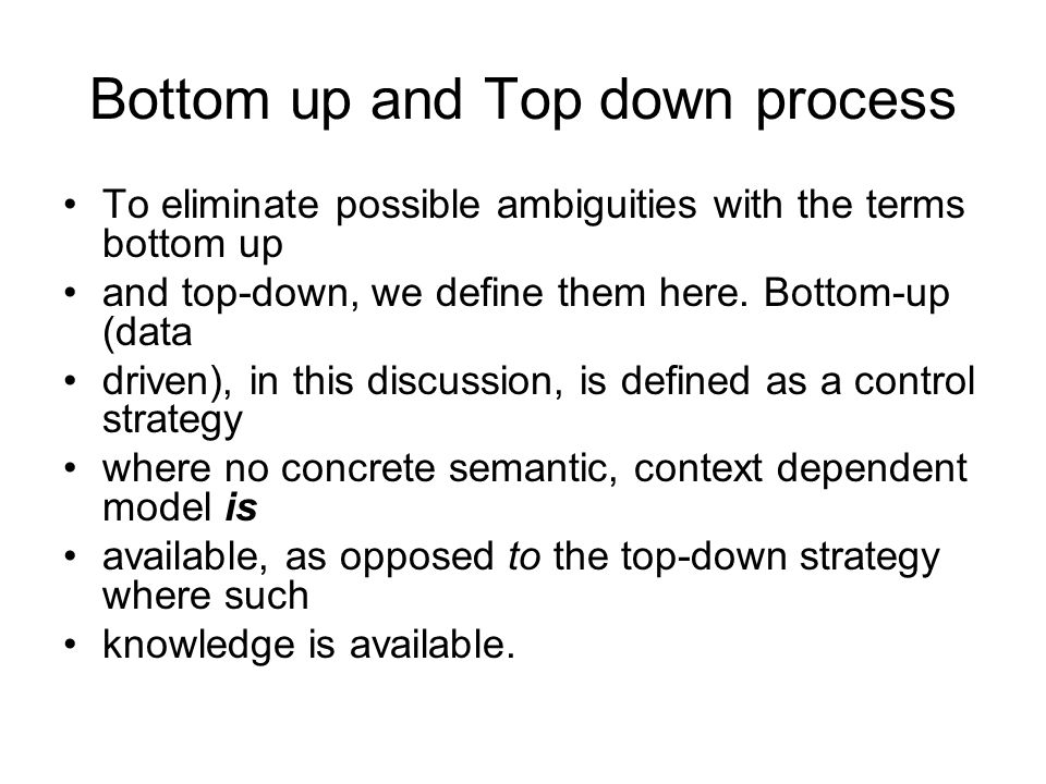 Bottom up and Top down process