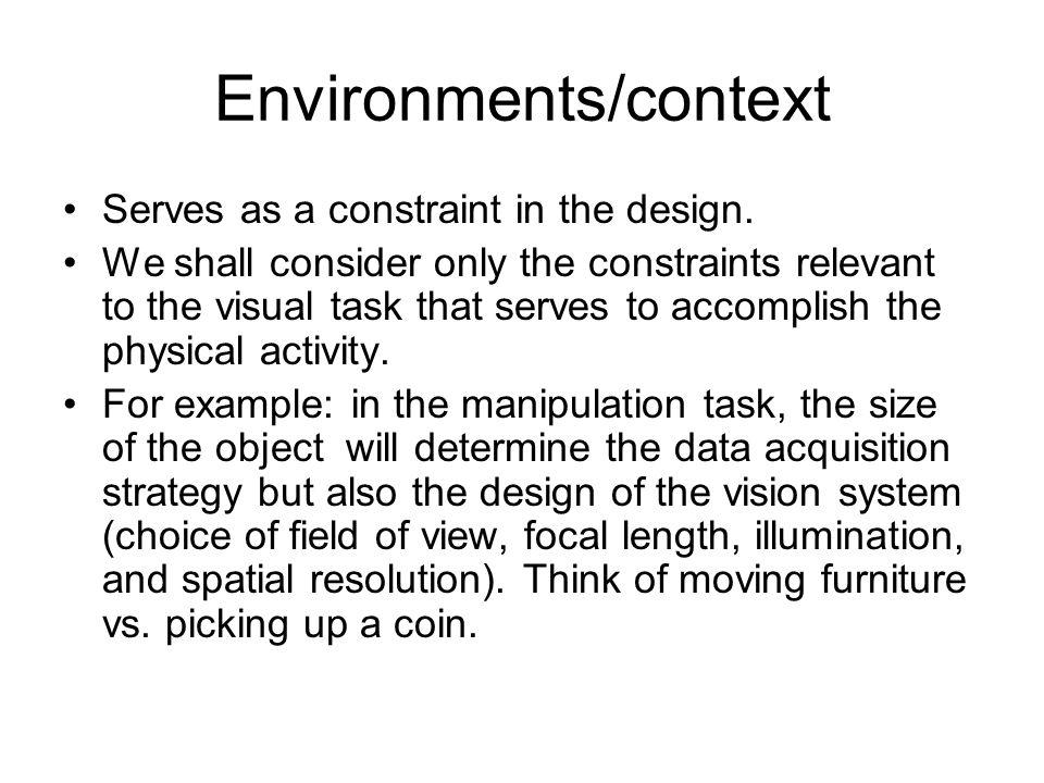 Environments/context