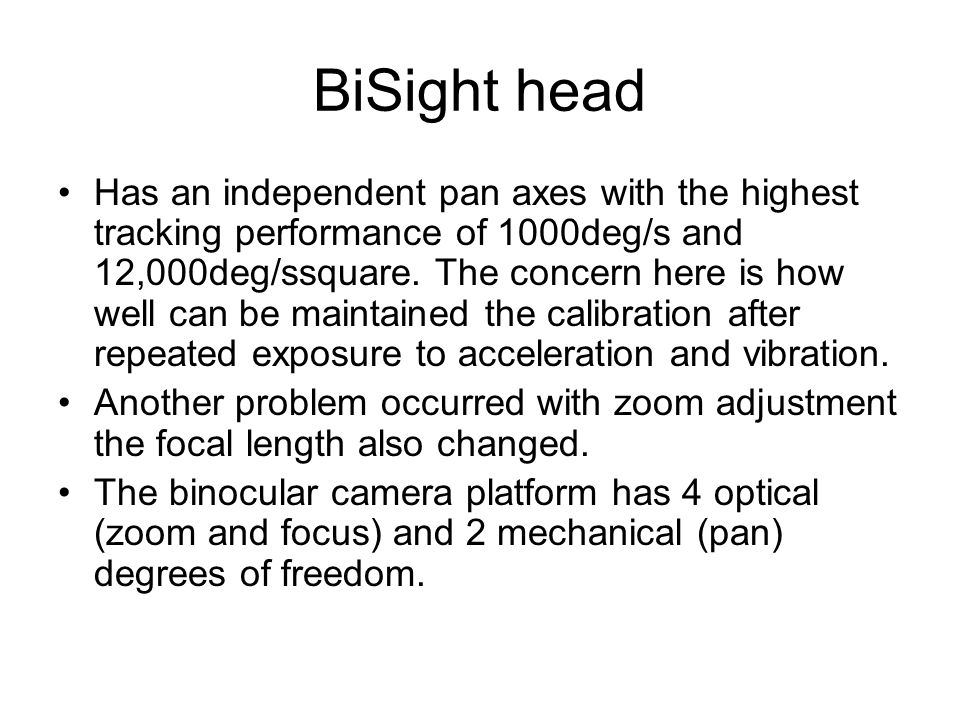 BiSight head