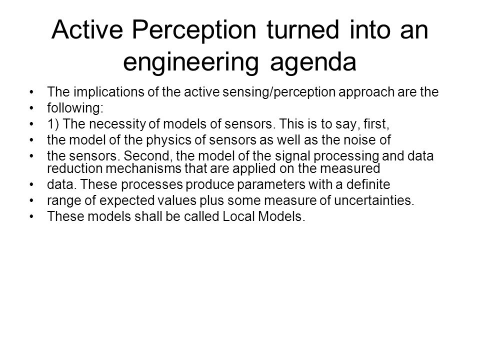 Active Perception turned into an engineering agenda