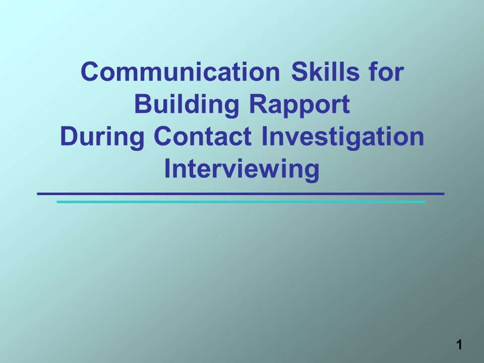 Communication Skills for Building Rapport During Contact Investigation Interviewing