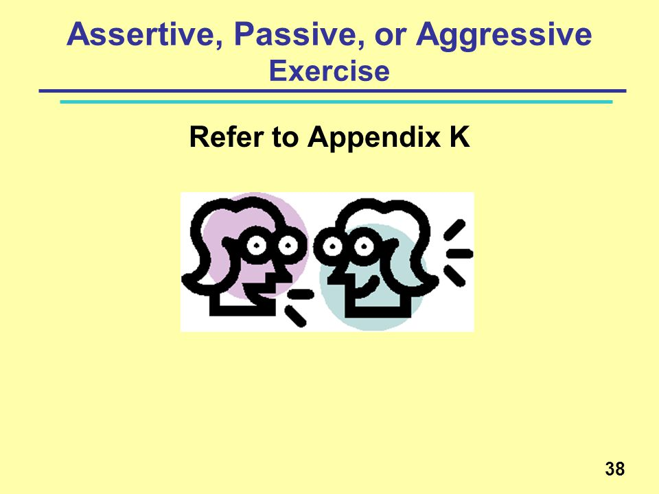 Assertive, Passive, or Aggressive Exercise