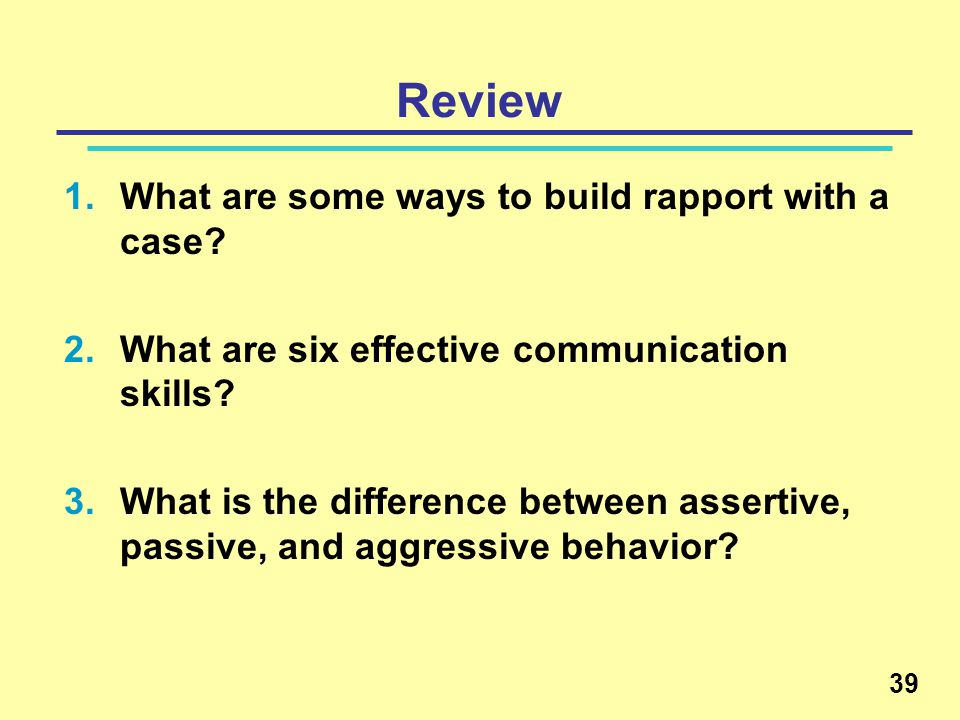Review What are some ways to build rapport with a case