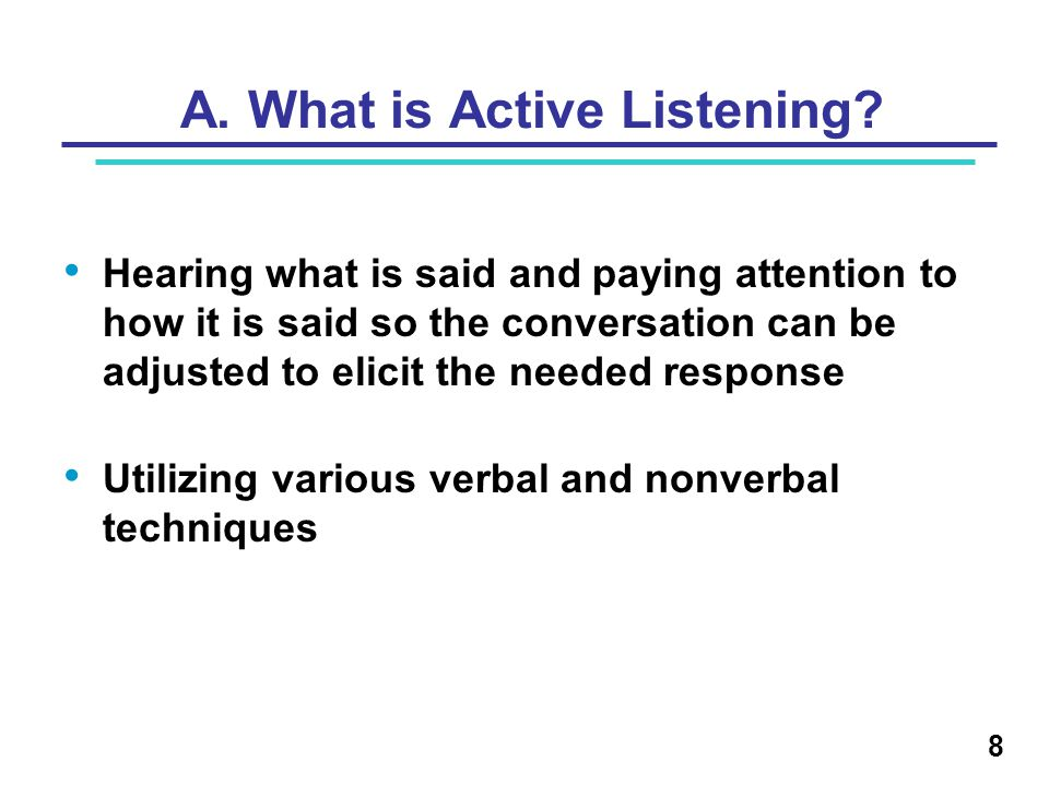 A. What is Active Listening