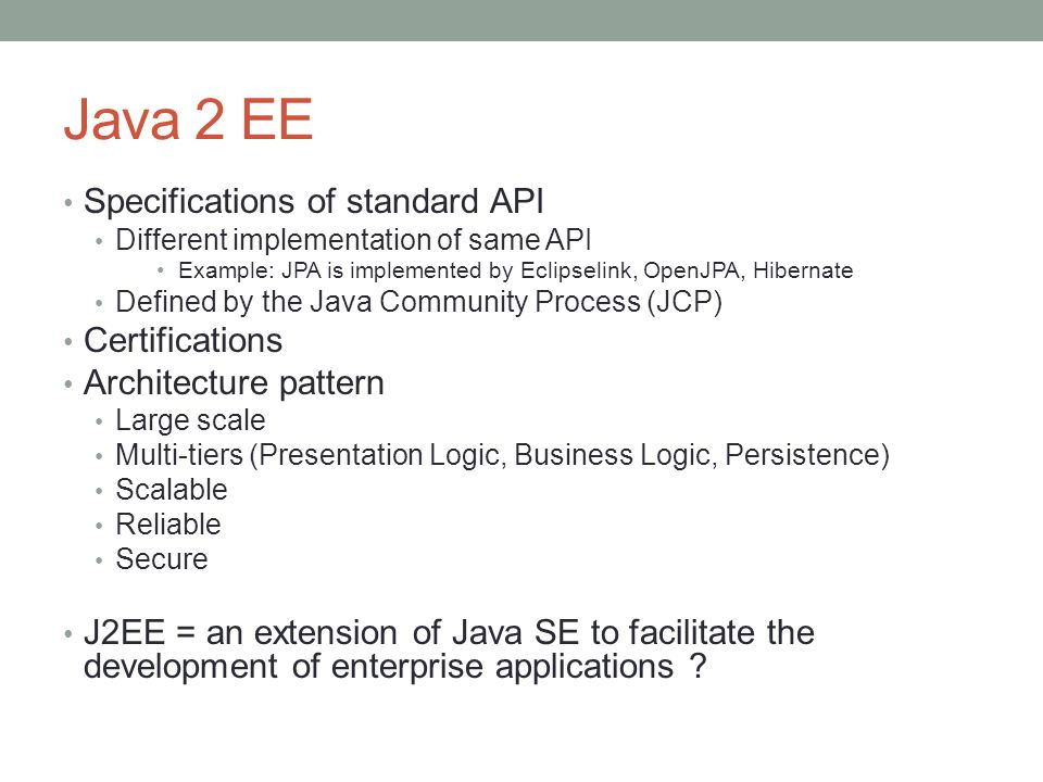 Java 2 EE Specifications of standard API Certifications