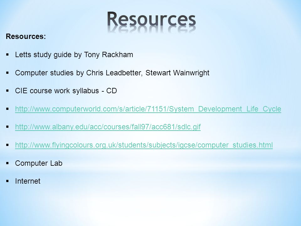Resources Resources: Letts study guide by Tony Rackham