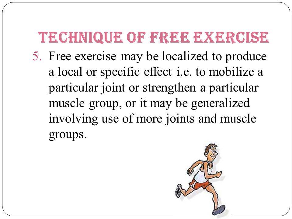Technique of free exercise