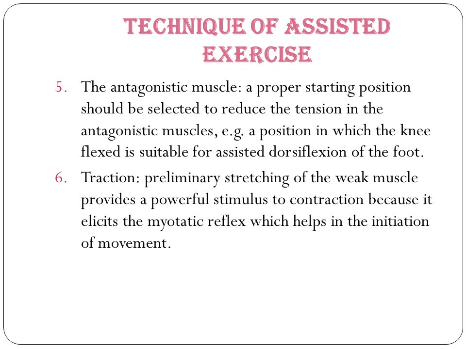 Technique of Assisted Exercise