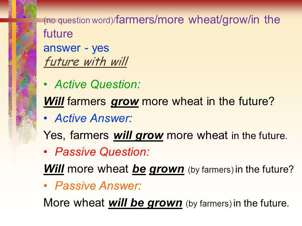 Will farmers grow more wheat in the future Active Answer: