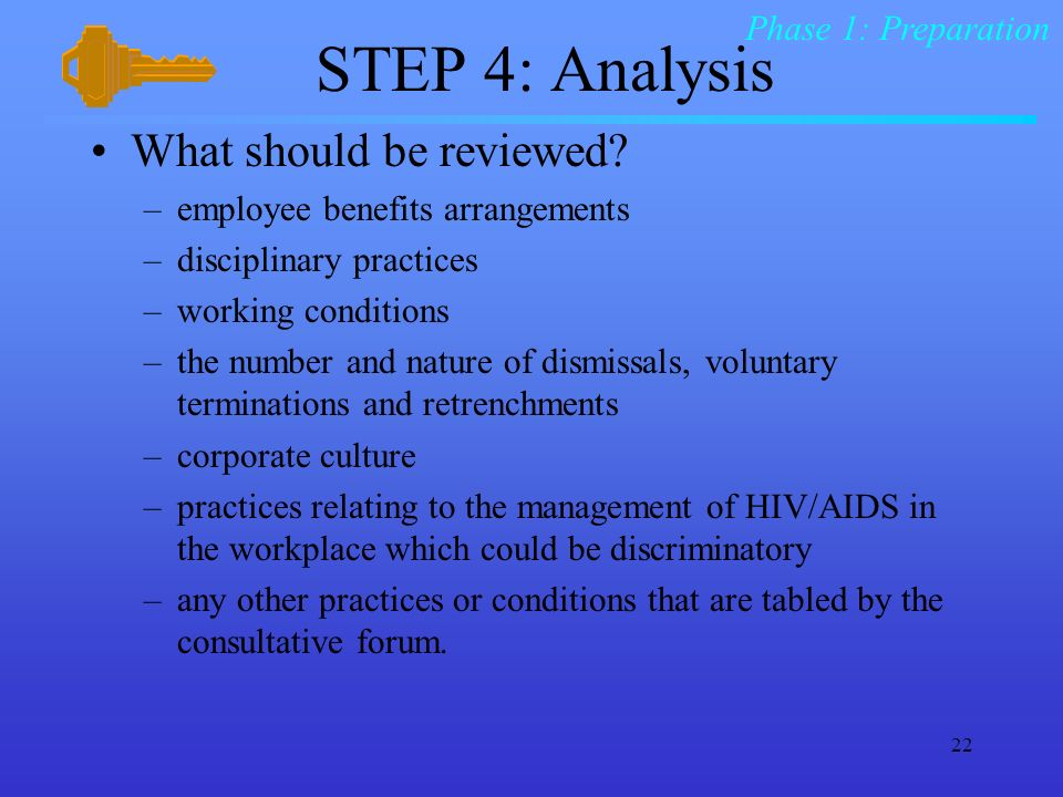 STEP 4: Analysis What should be reviewed Phase 1: Preparation