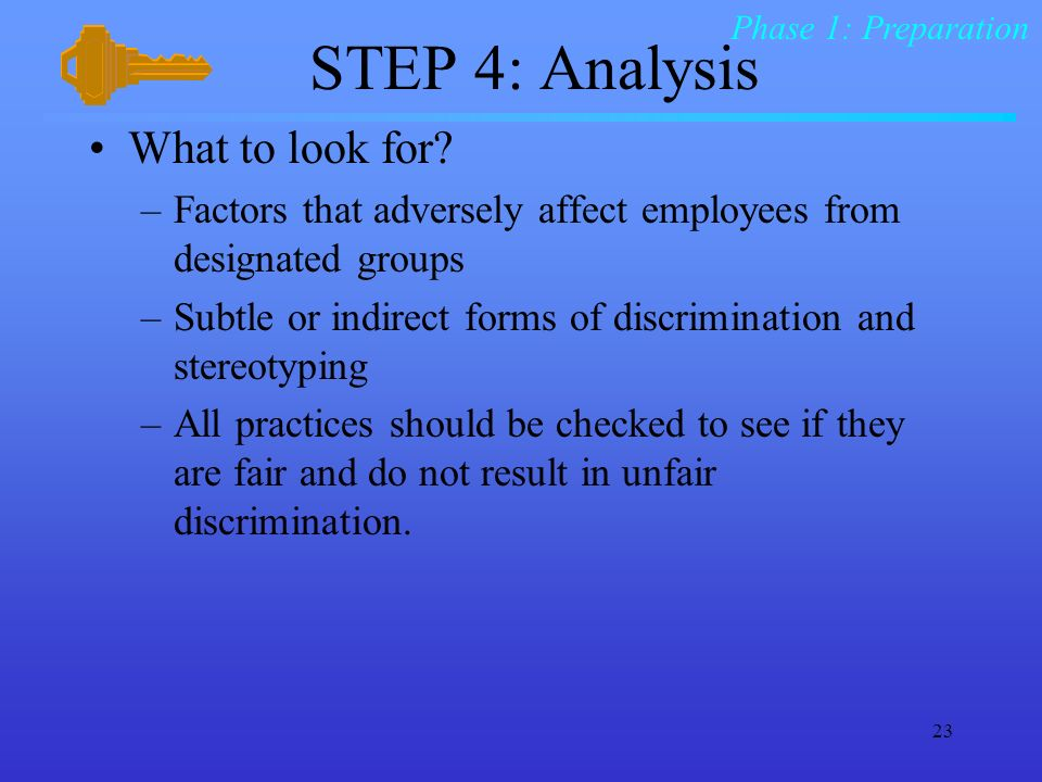 STEP 4: Analysis What to look for