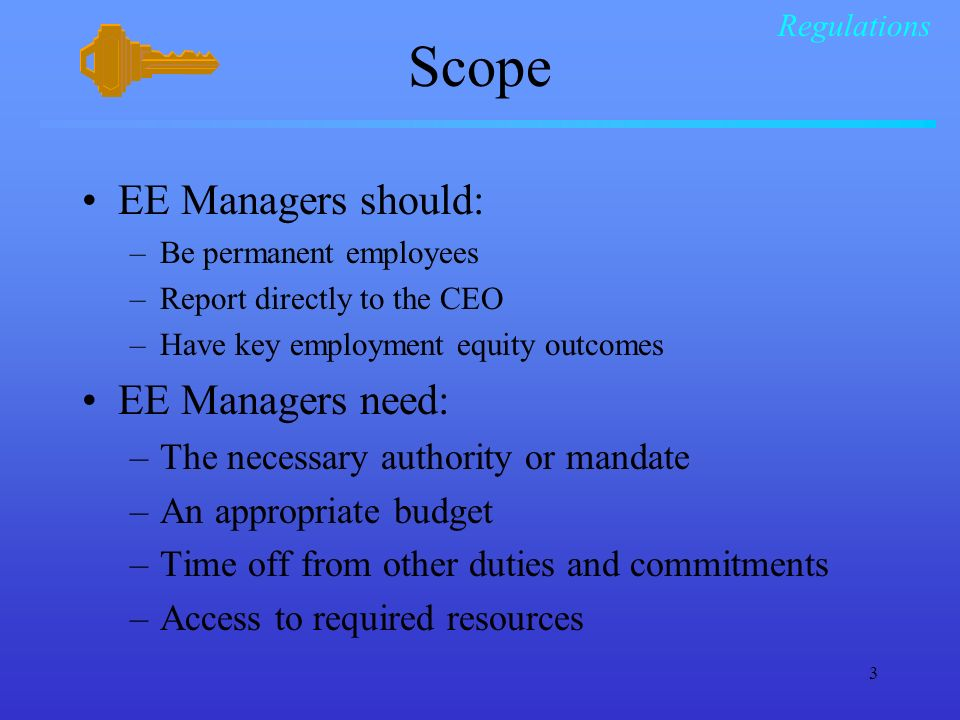 Scope EE Managers should: EE Managers need: