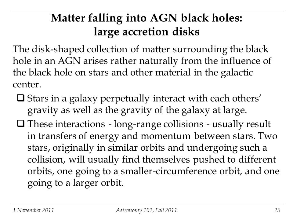 Matter falling into AGN black holes: large accretion disks
