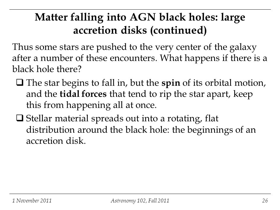 Matter falling into AGN black holes: large accretion disks (continued)