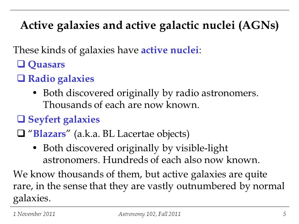 Active galaxies and active galactic nuclei (AGNs)