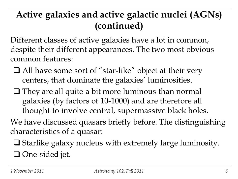 Active galaxies and active galactic nuclei (AGNs) (continued)