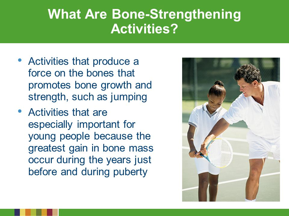 What Are Bone-Strengthening Activities