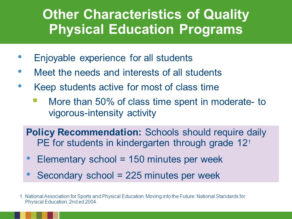 Other Characteristics of Quality Physical Education Programs