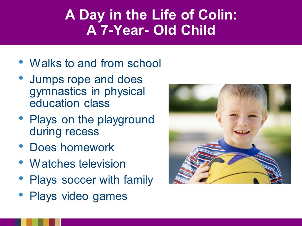 A Day in the Life of Colin: A 7-Year- Old Child