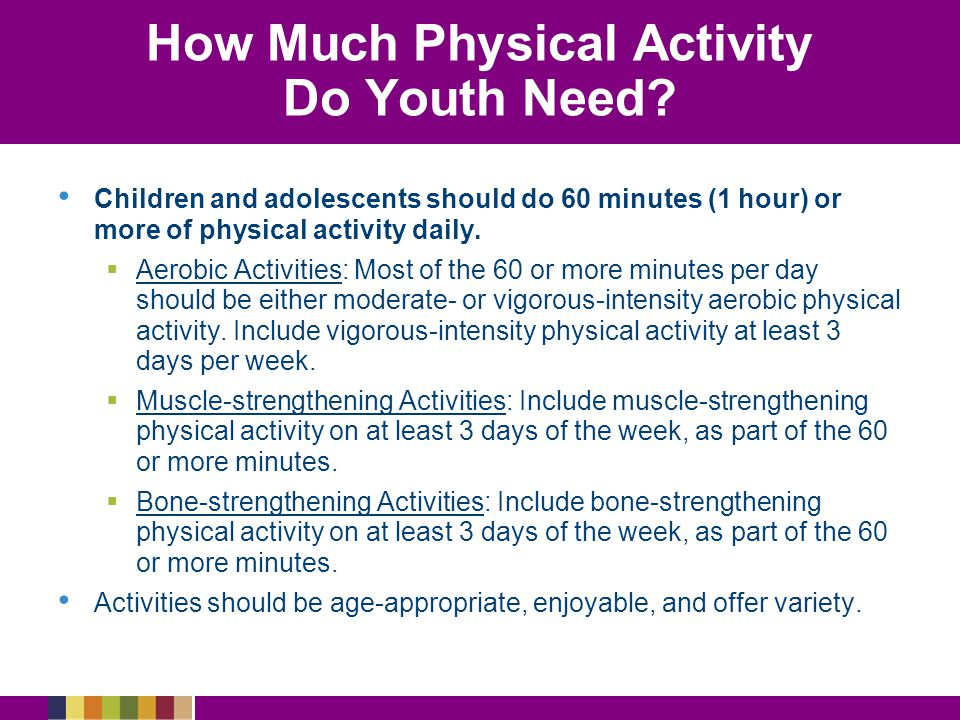 How Much Physical Activity Do Youth Need