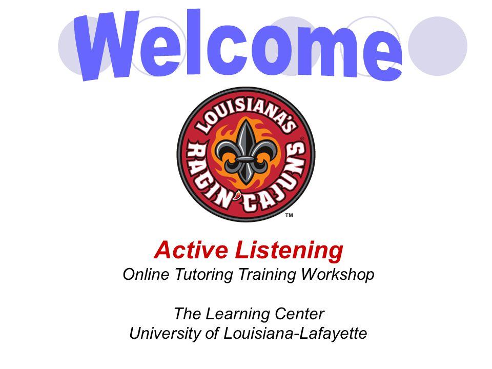 Welcome Active Listening Online Tutoring Training Workshop