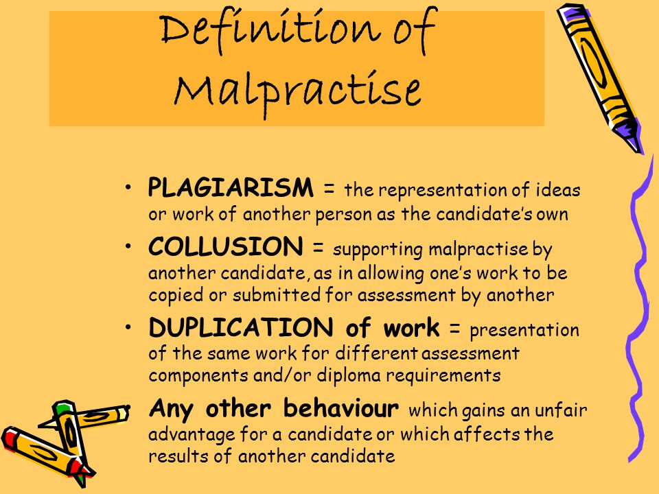 Definition of Malpractise