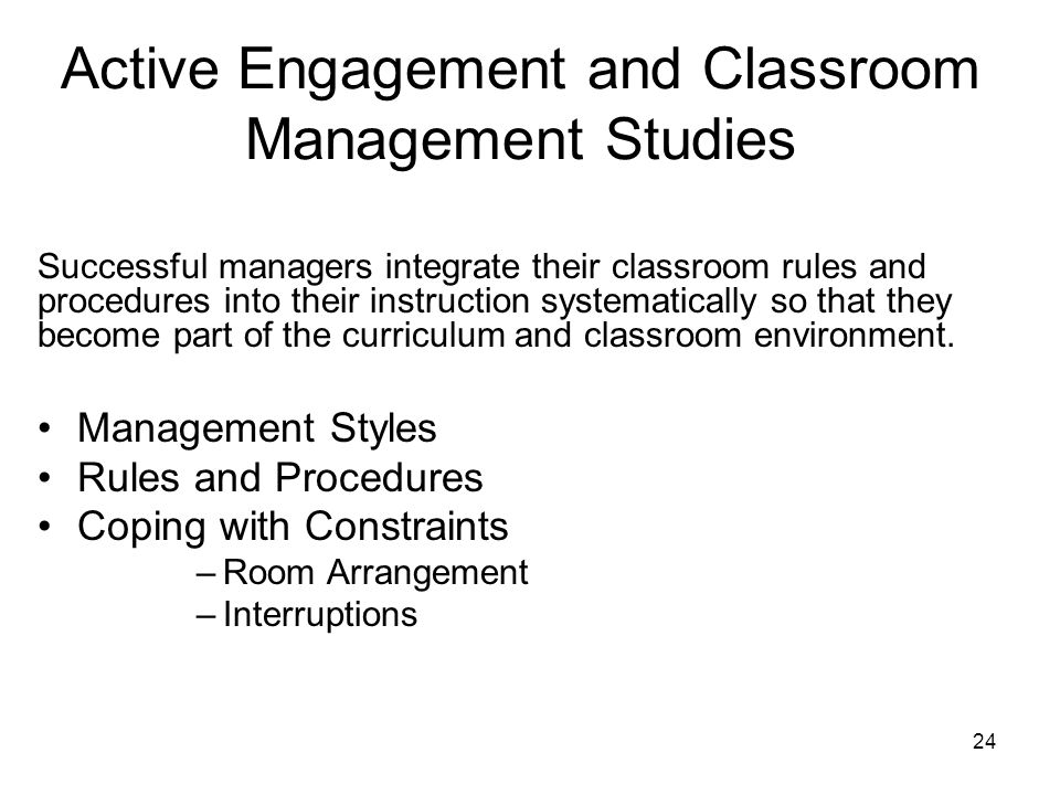 Active Engagement and Classroom Management Studies