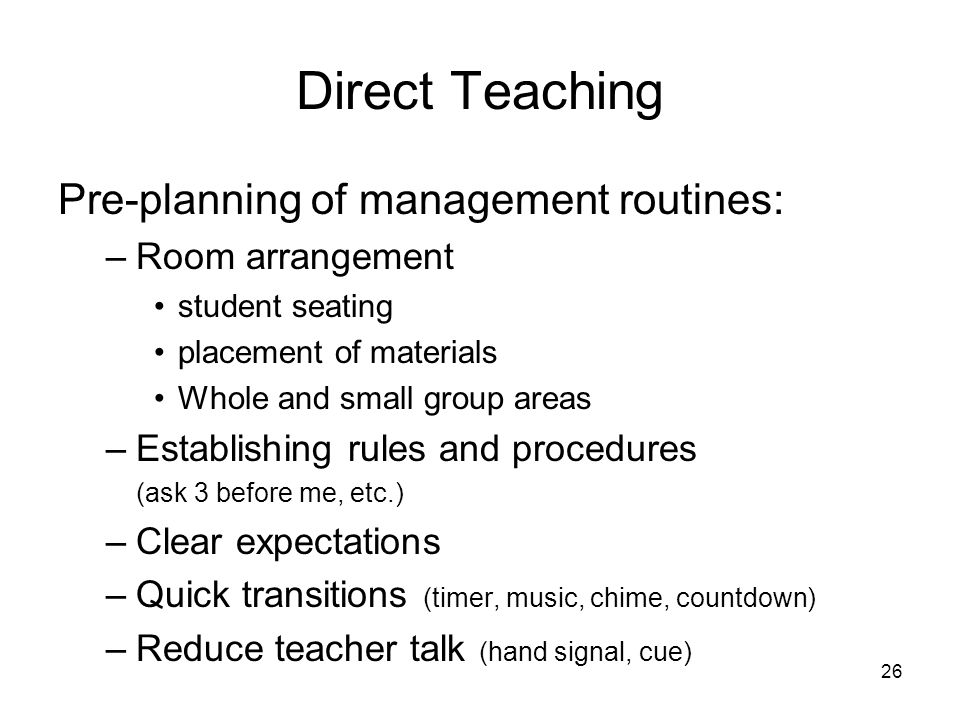 Direct Teaching Pre-planning of management routines: Room arrangement
