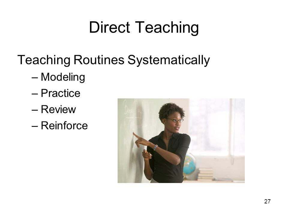 Direct Teaching Teaching Routines Systematically Modeling Practice
