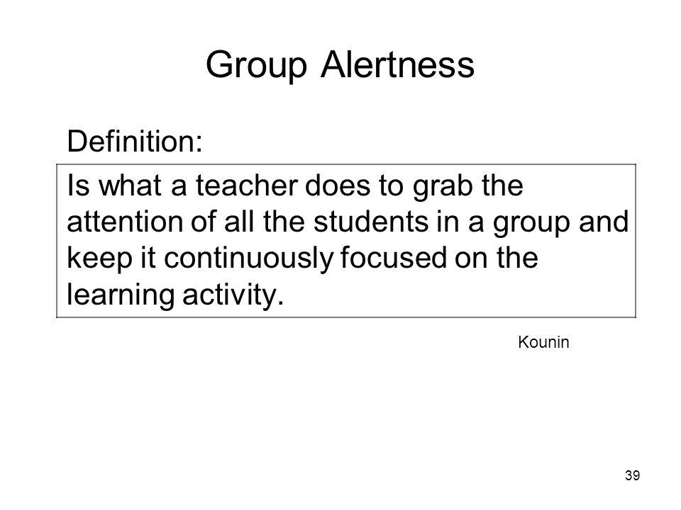 Group Alertness Definition: