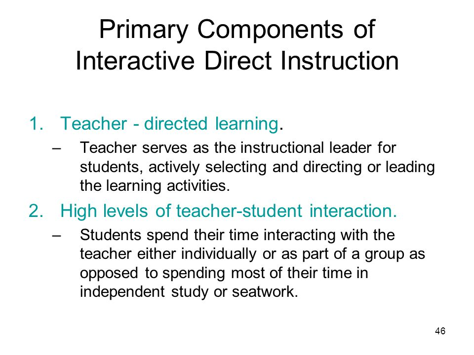 Primary Components of Interactive Direct Instruction
