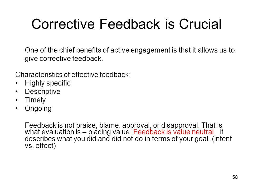 Corrective Feedback is Crucial