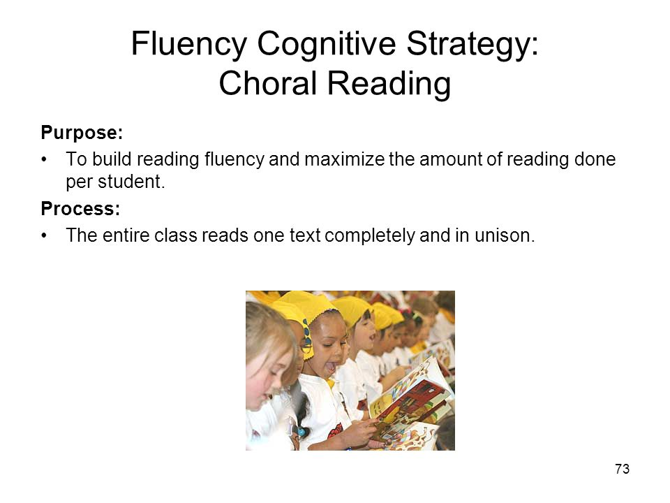 Fluency Cognitive Strategy: Choral Reading
