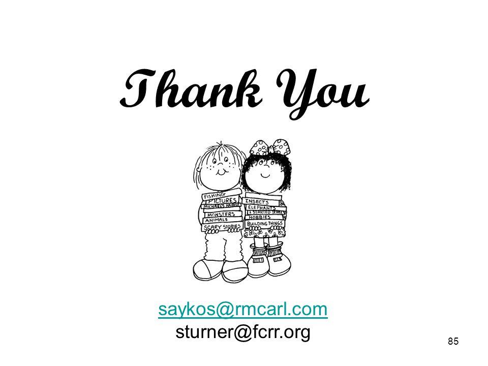 Thank You Evaluation form. saykos@rmcarl.com sturner@fcrr.org