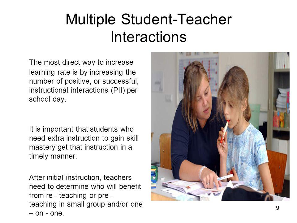 Multiple Student-Teacher Interactions