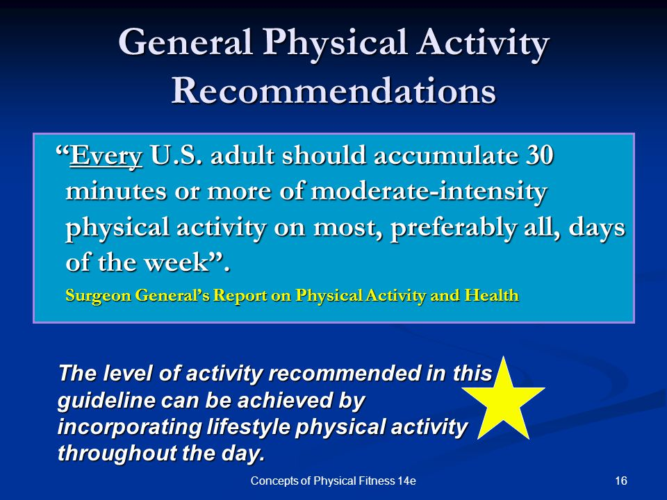 General Physical Activity Recommendations
