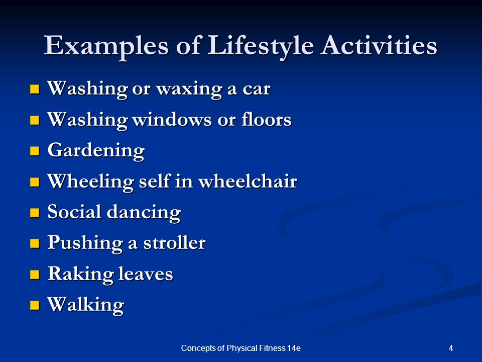 Examples of Lifestyle Activities