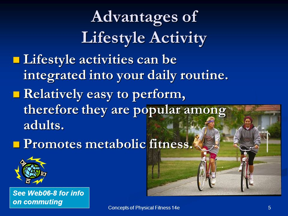 Advantages of Lifestyle Activity