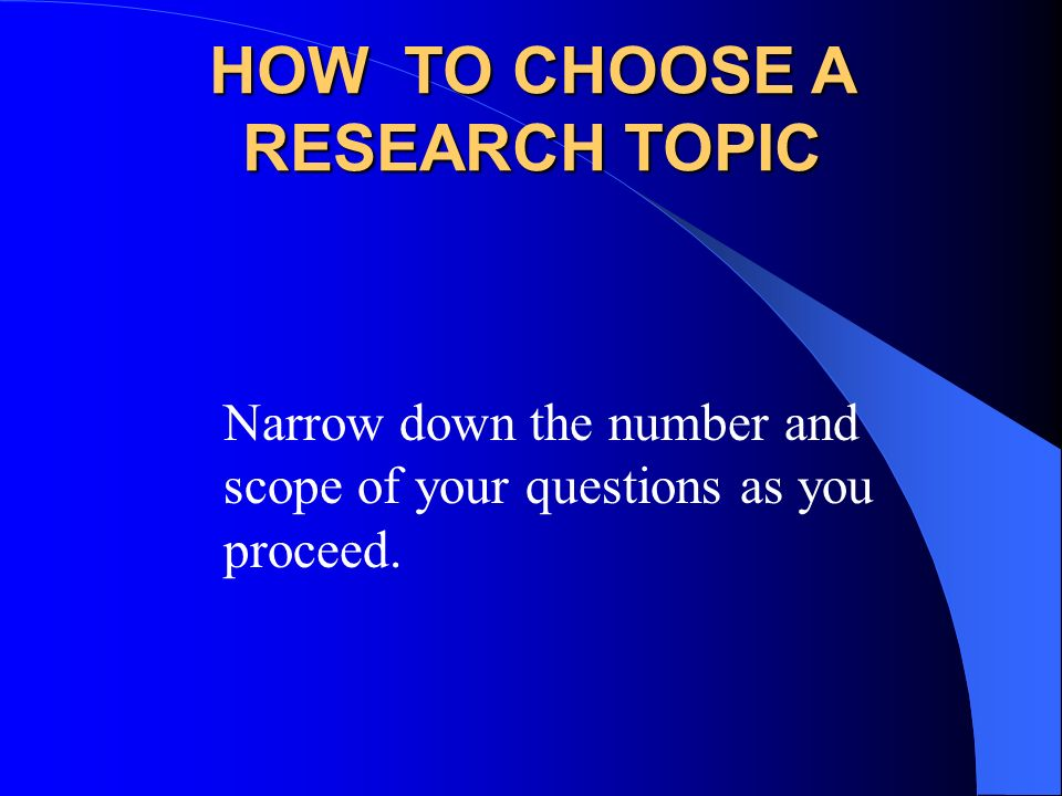 Choosing Good Topics for Your Research Proposals