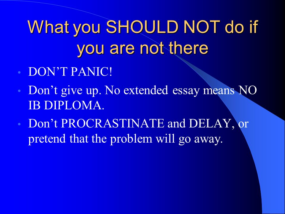 What you SHOULD NOT do if you are not there