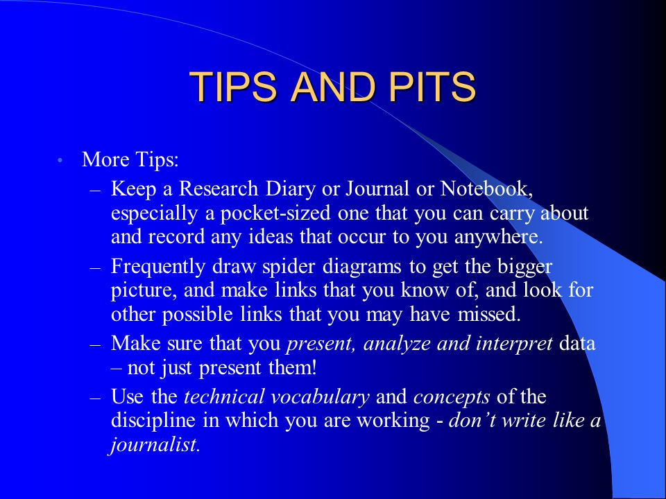 TIPS AND PITS More Tips: