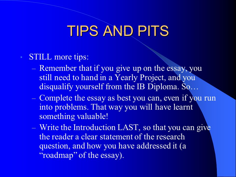 TIPS AND PITS STILL more tips: