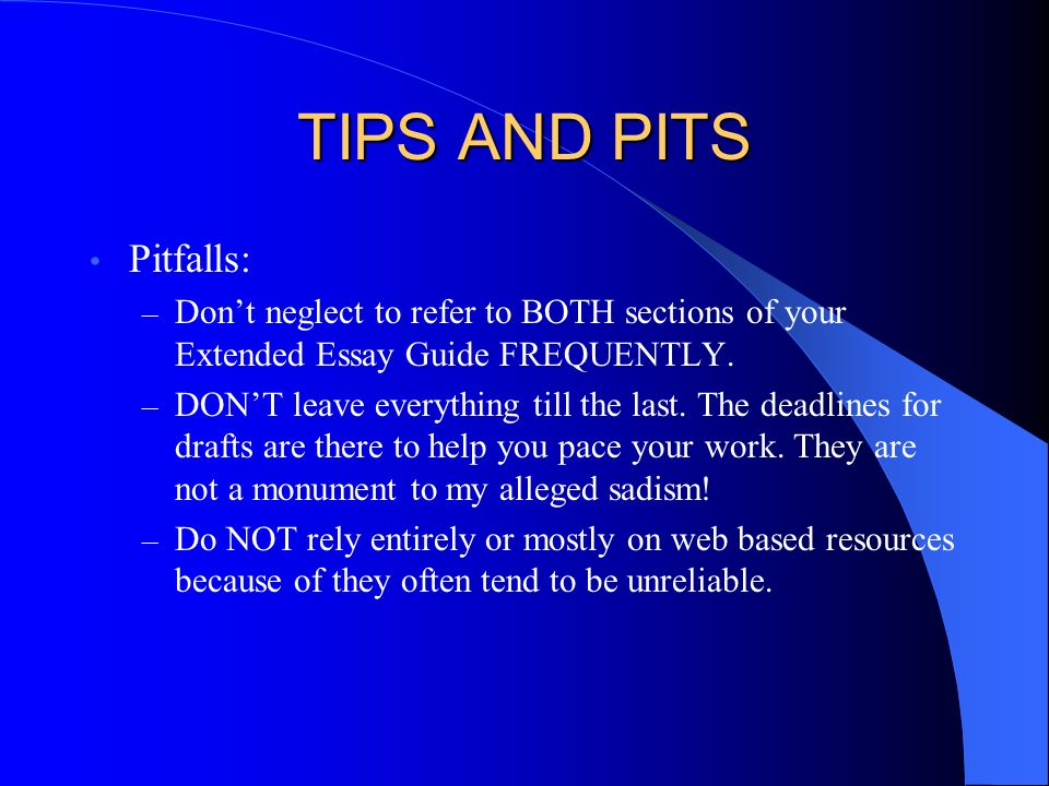TIPS AND PITS Pitfalls: