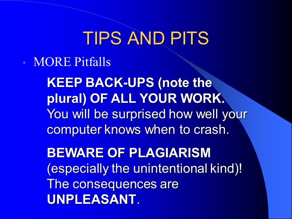 TIPS AND PITS MORE Pitfalls