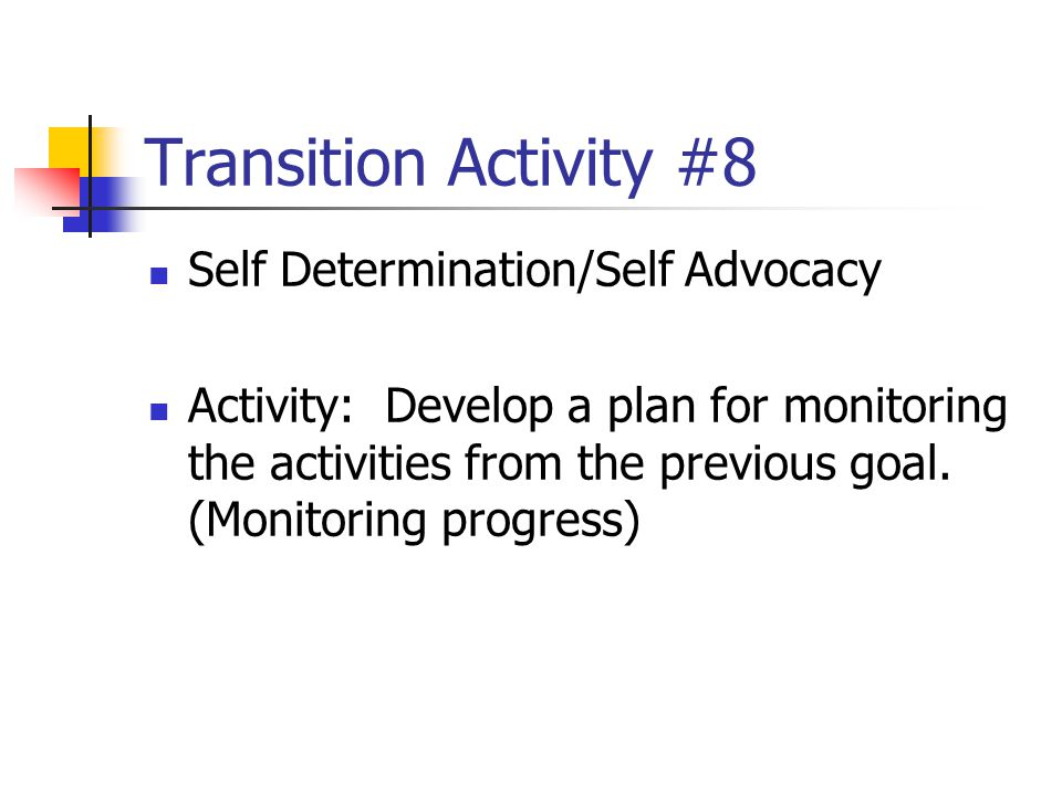Transition Activity #8 Self Determination/Self Advocacy