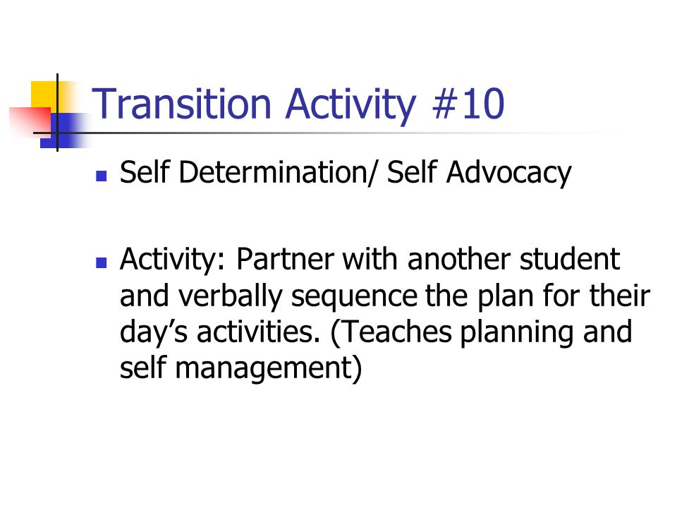 Transition Activity #10 Self Determination/ Self Advocacy