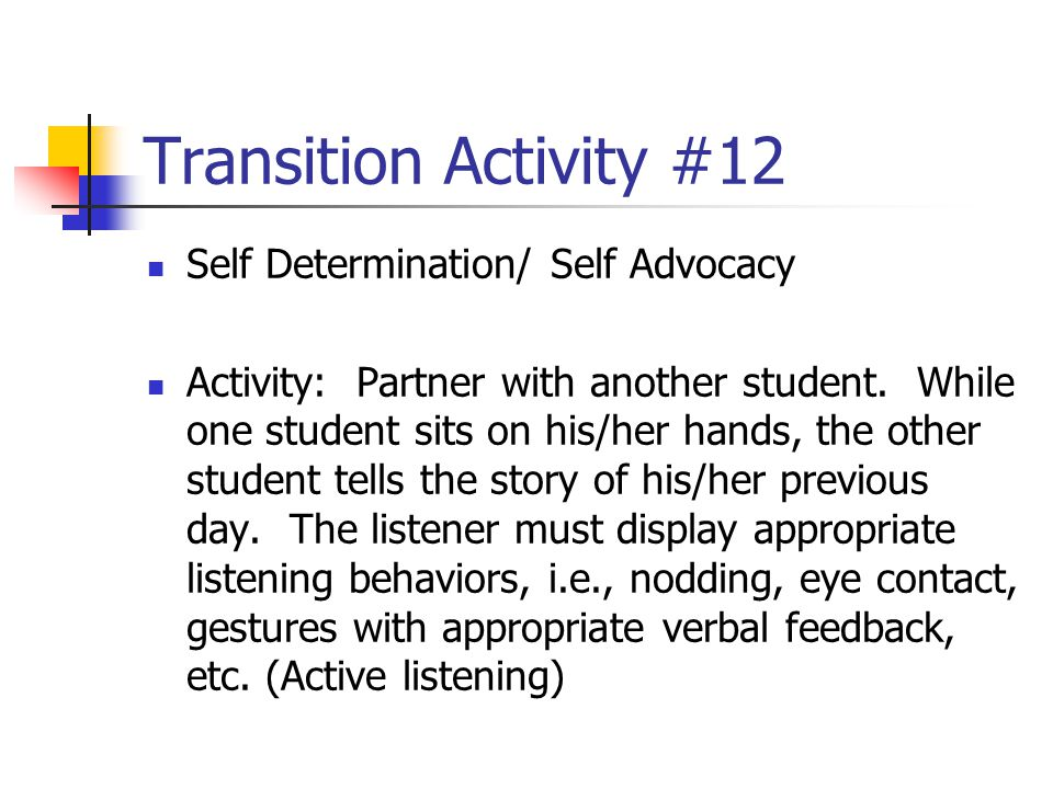 Transition Activity #12 Self Determination/ Self Advocacy