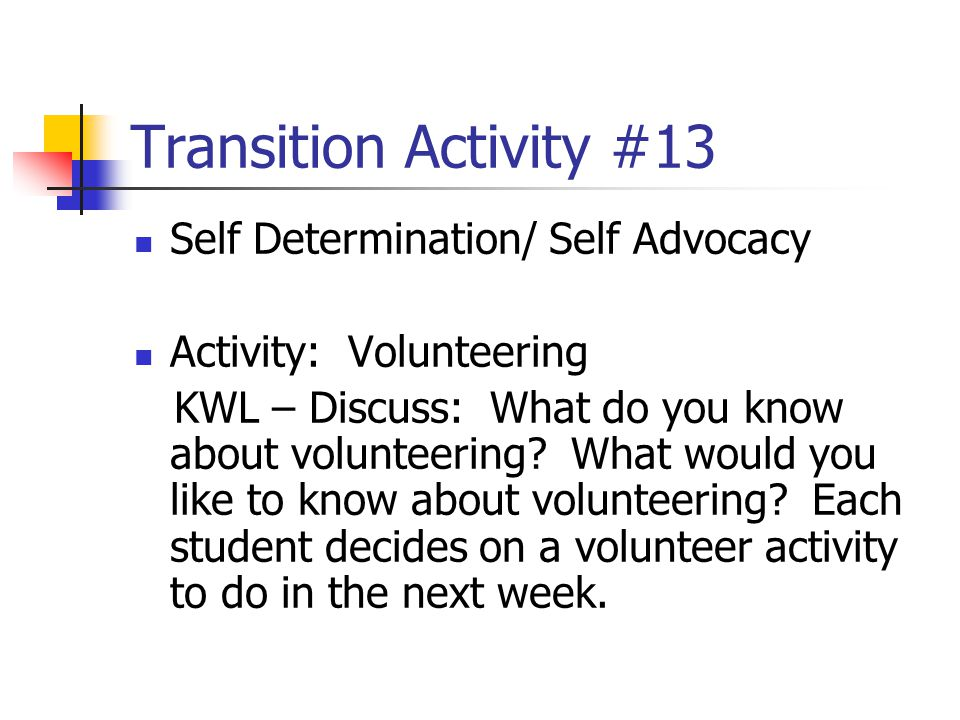 Transition Activity #13 Self Determination/ Self Advocacy