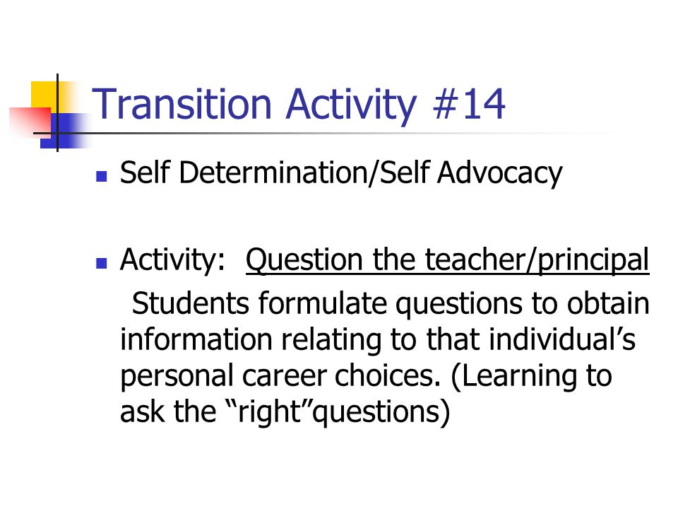 Transition Activity #14 Self Determination/Self Advocacy
