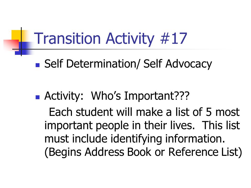 Transition Activity #17 Self Determination/ Self Advocacy